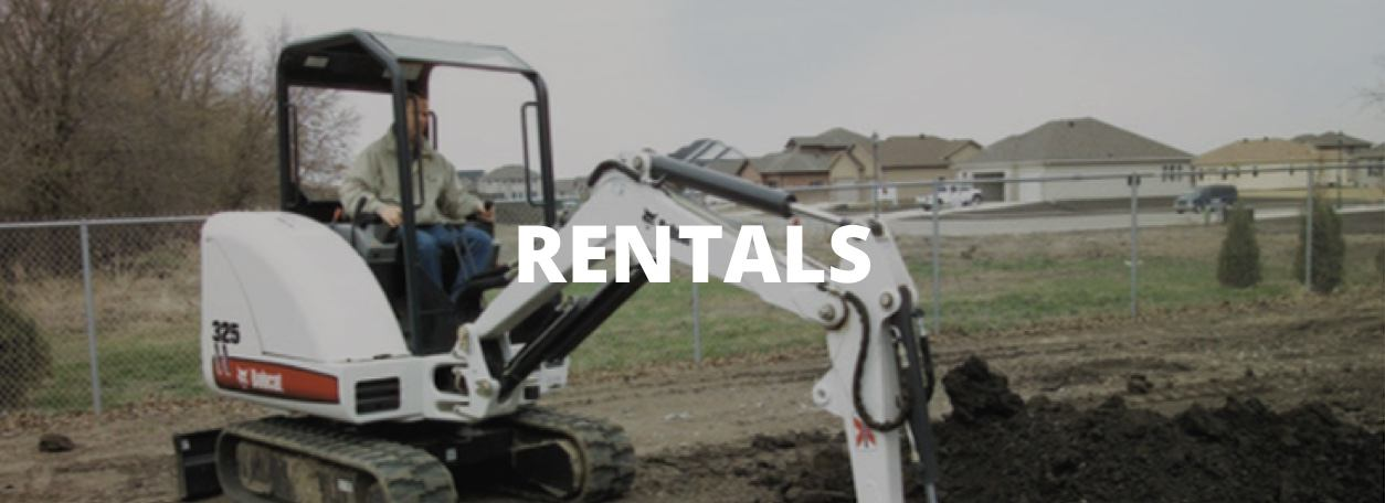 Rentals with Bobcat rental equipment in background