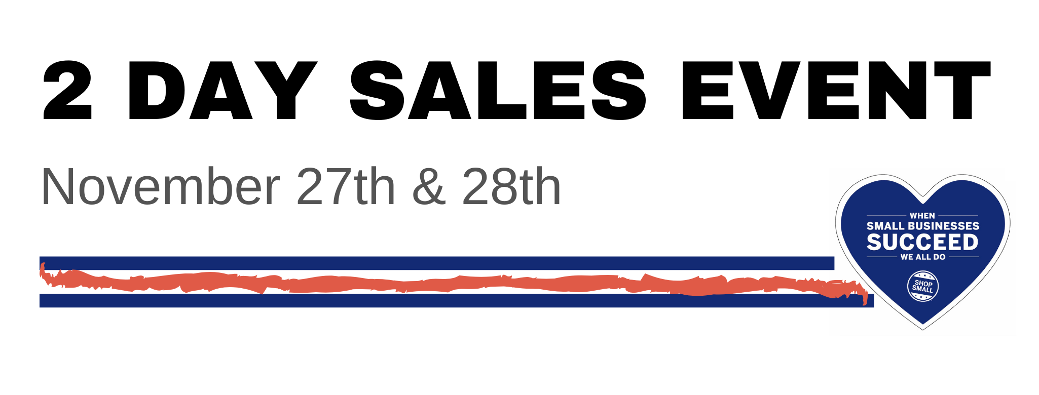 2 Day Sales Event